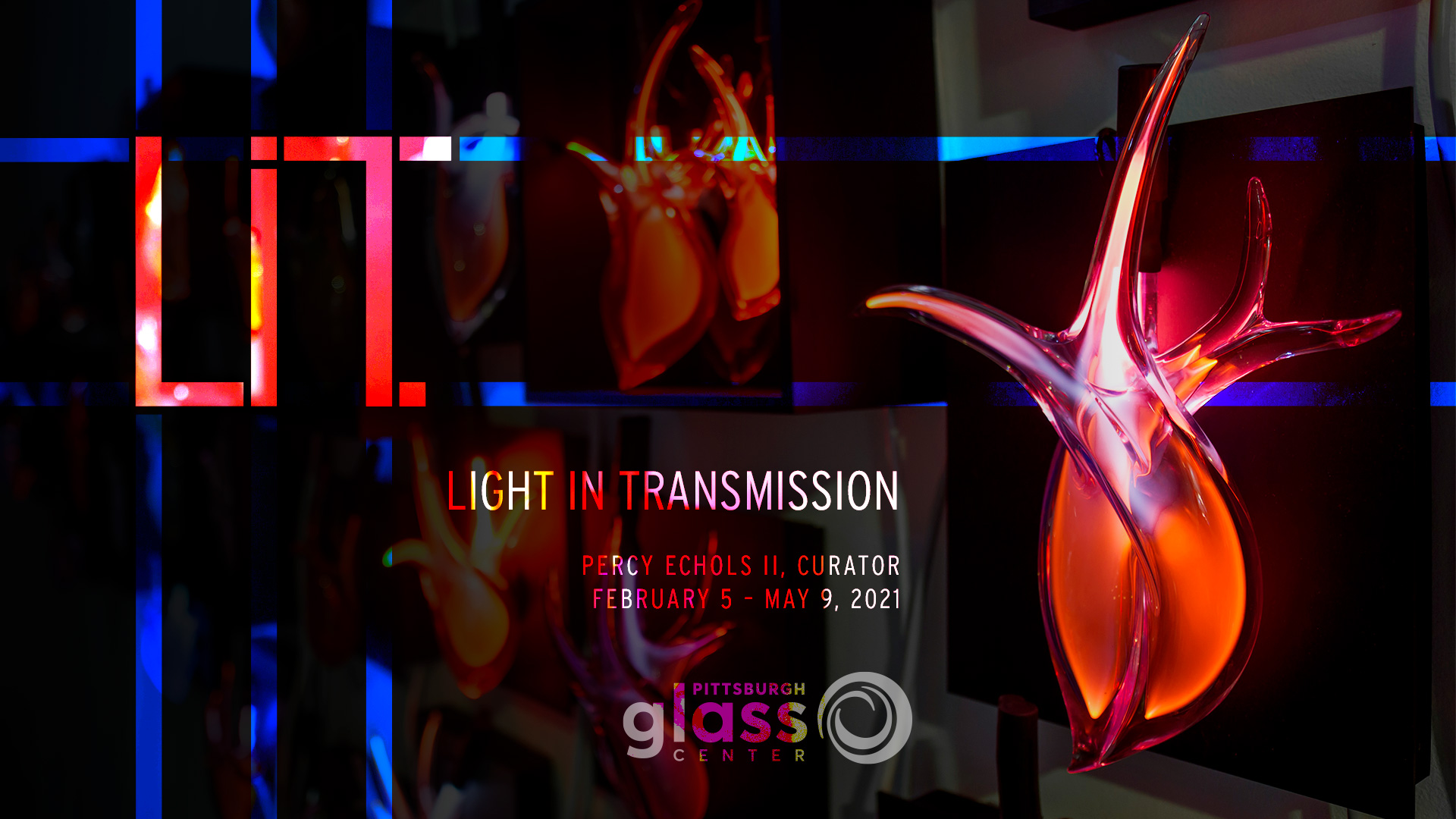 LIT: Light in Transmission exhibition at Pittsburgh Glass Center