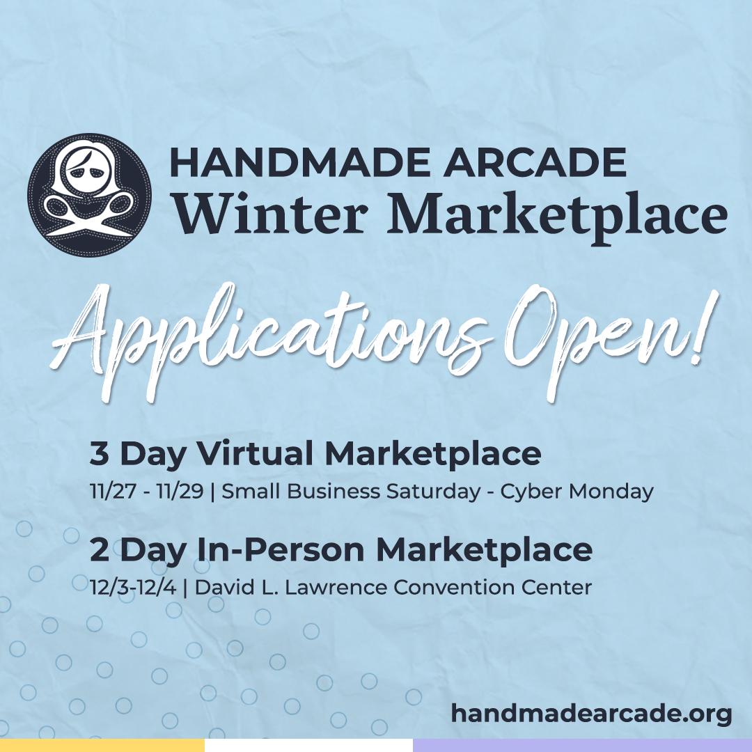 Handmade Arcade Winter Marketplace Applications Now Open