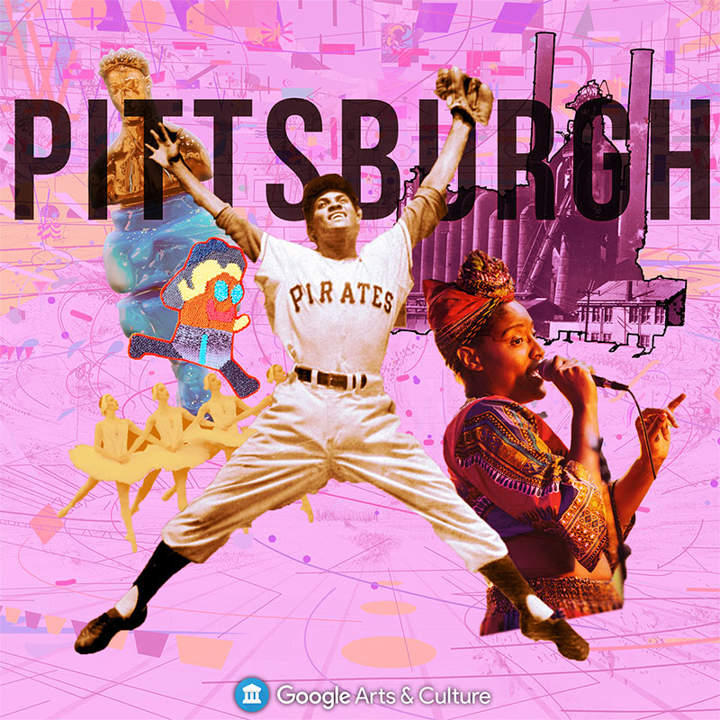 Pittsburgh on Google Arts and Culture