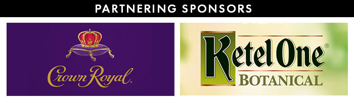 Partnering Sponsors: Crown Royal and Ketel One Botanical