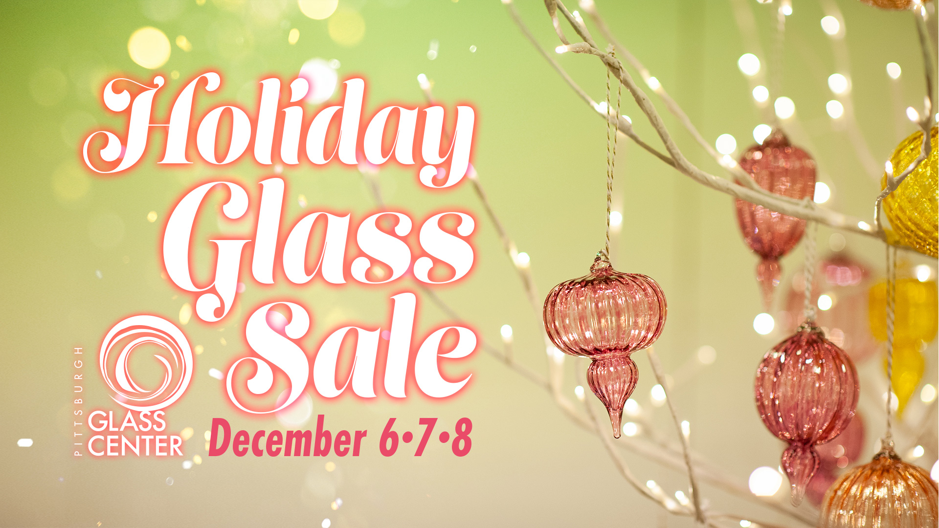 Holiday Glass Sale at Pittsburgh Glass Center
