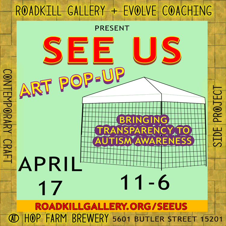 """See Us"" Art Pop Up Event"