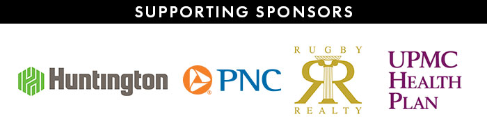 Supporting Sponsors: Huntington National Bank, PNC, Rugby Realty, UPMC Health Plan
