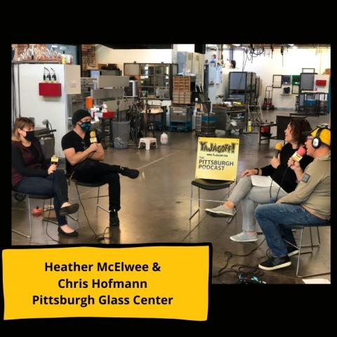 Ya Jagoff podcast visits Pittsburgh Glass Center